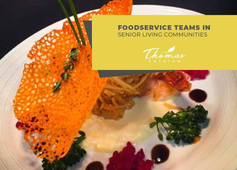 Thomas Cuisine Senior Dining Food Service
