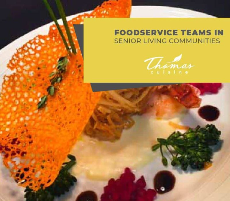 Building Strong Senior Dining Service Teams