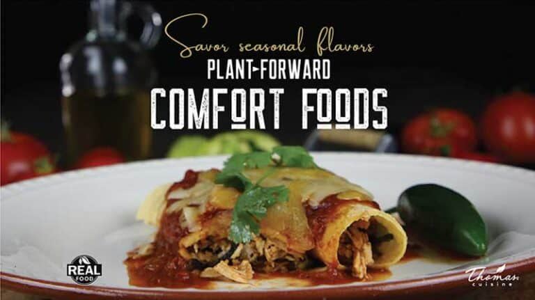 Plant Forward Comfort Foods Thomas Cuisine Food Service