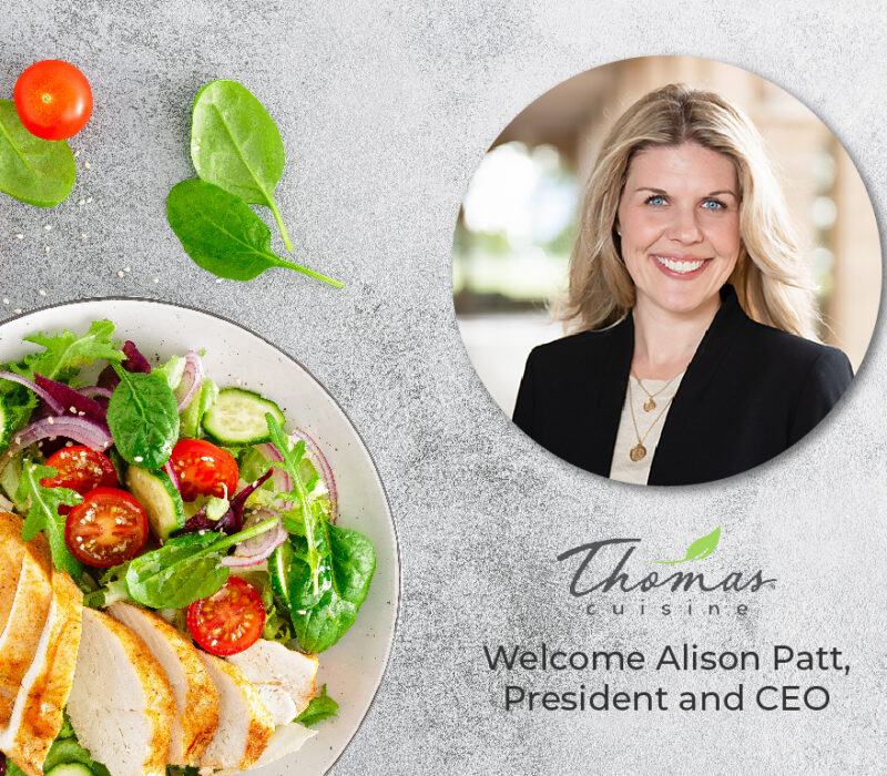 Welcome Alison Patt, President and CEO of Thomas Cuisine