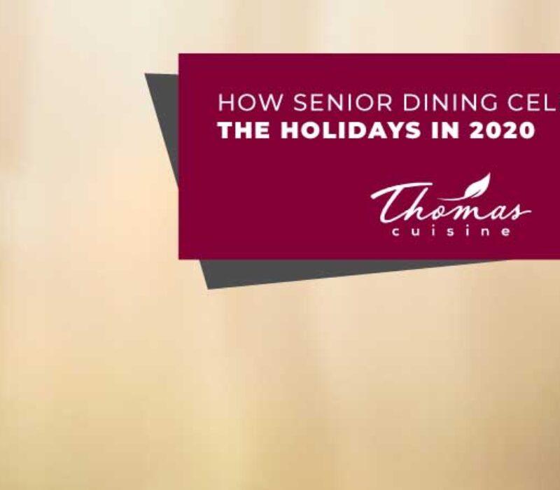 How Senior Dining Celebrates the Holidays in 2020