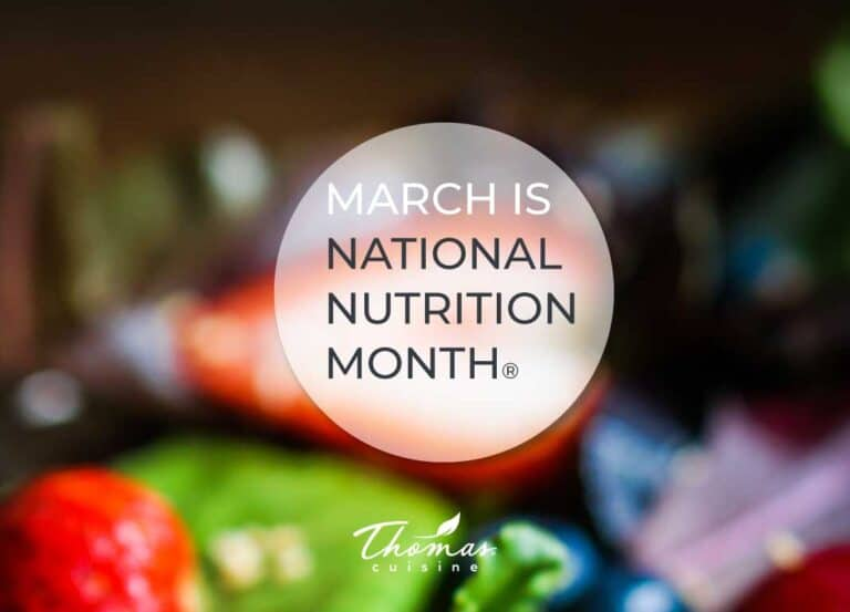 Thomas Cuisine National Nutrition Month