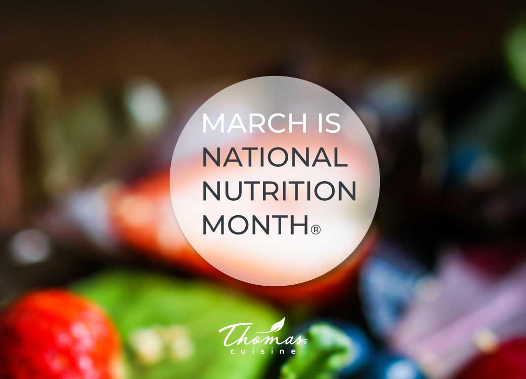Recognizing National Nutrition Month®