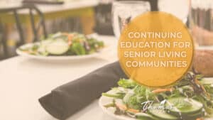Read more about the article Ideas for Continuing Education in Senior Living Communities