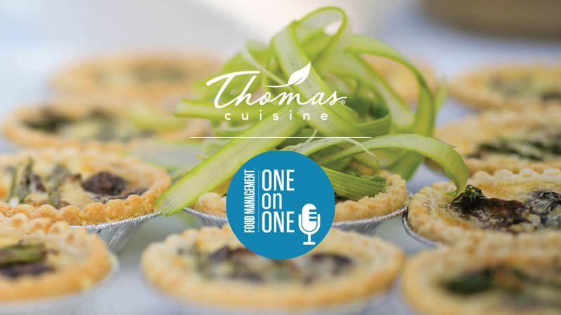 You are currently viewing Podcast: Thomas Cuisine and Food Management – REAL Food