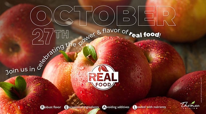 Thomas Cuisine Real Foods Celebration Day